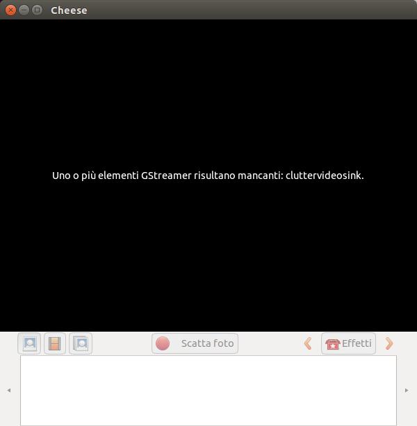 Cheese -Ubuntu - Uno o più elementi GStreamer risultano mancanti: cluttervideosink.